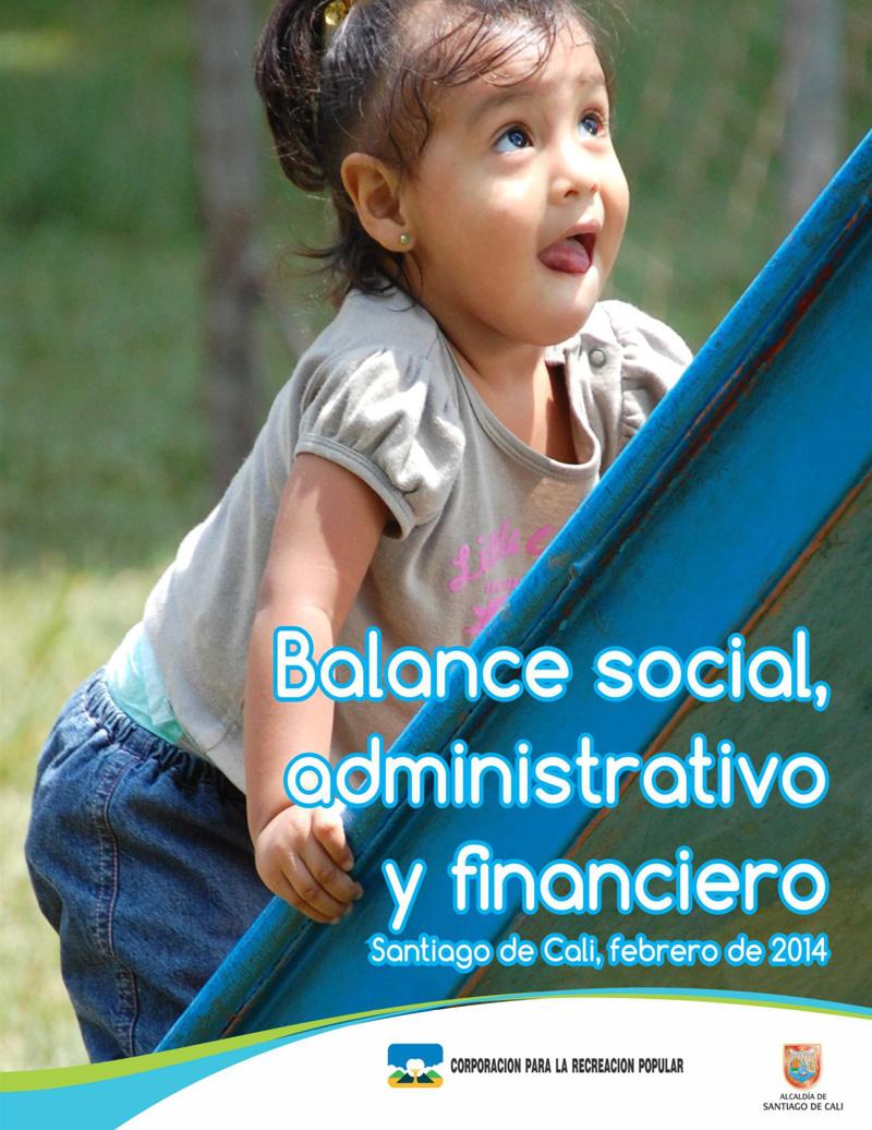 Balance Social administrativo y financiero 2013